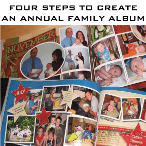 Scrapbooking: Four Steps to Create An Annual Family Album or Scrapbook