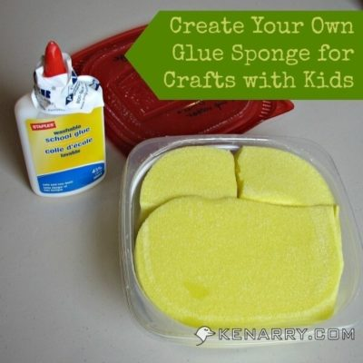 Glue Sponge: Create Your Own for Easier for Crafts with Kids - Kenarry.com