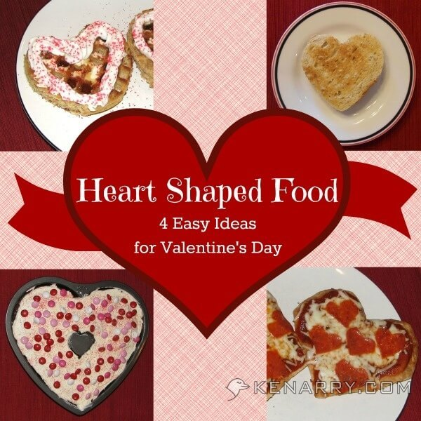 Heart Shaped Food: 4 Easy Ideas for Valentine's Day - Kenarry.com