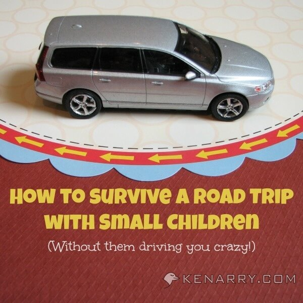 Road Trips with Small Children: 10 Tips for Survival