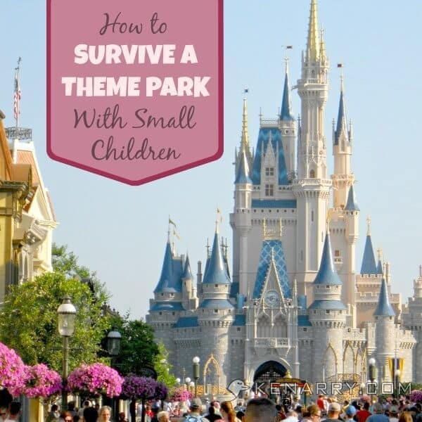 How to Survive a Theme Park with Small Children - Kenarry.com