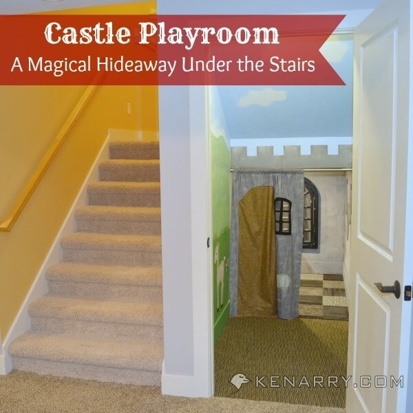 Castle Playroom: How To Create A Magical Hideaway For Kids