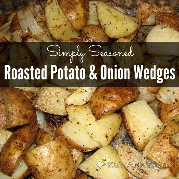 Looking for an easy way to make potatoes in the oven? Roasted Potato and Onion Wedges are simply seasoned making them the perfect healthy side dish to accompany any dinner. #sidedish #dinner #kenarry