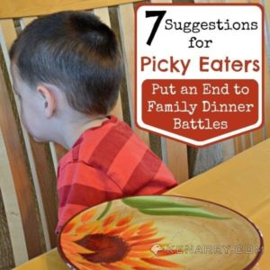 Picky Eaters: 7 Suggestions to End Family Dinner Battles - Kenarry.com