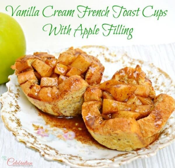 Vanilla Cream French Toast Cups with Apple Filling - Little Miss Celebration in the Summer Spotlight on Kenarry.com