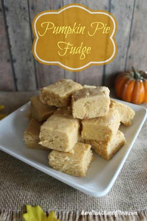 Pumpkin Pie Fudge - More Than a Mom of Three featured on Ideas for the Home by Kenarry®