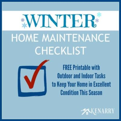 Winter Home Maintenance Checklist: Free Printable