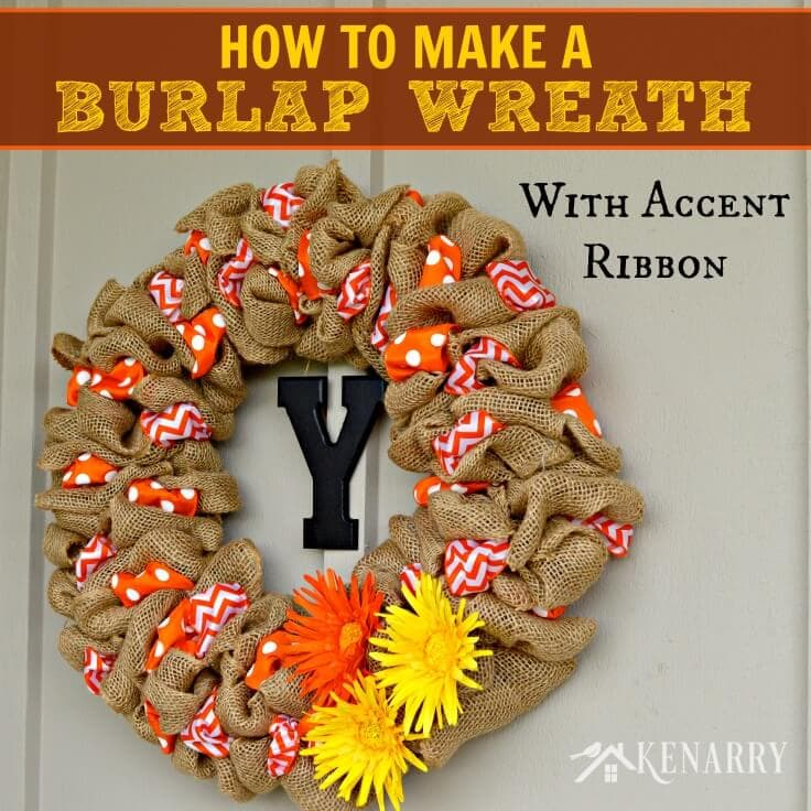 How to make a burlap wreath with accent ribbon How to decorate a wreath