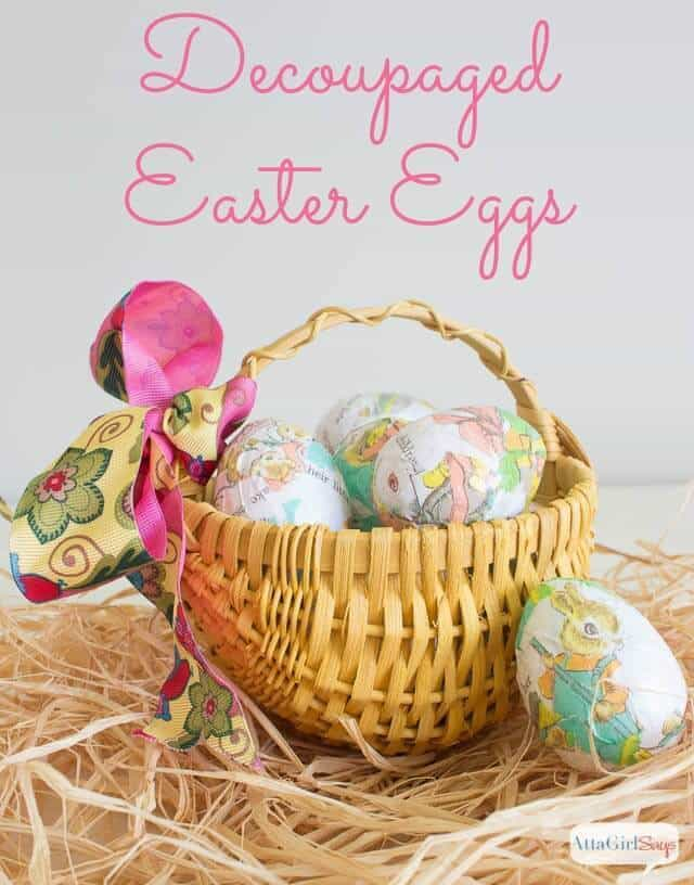 Decoupaged Easter Egg Craft - Atta Girl Says featured on Ideas for the Home by Kenarry®