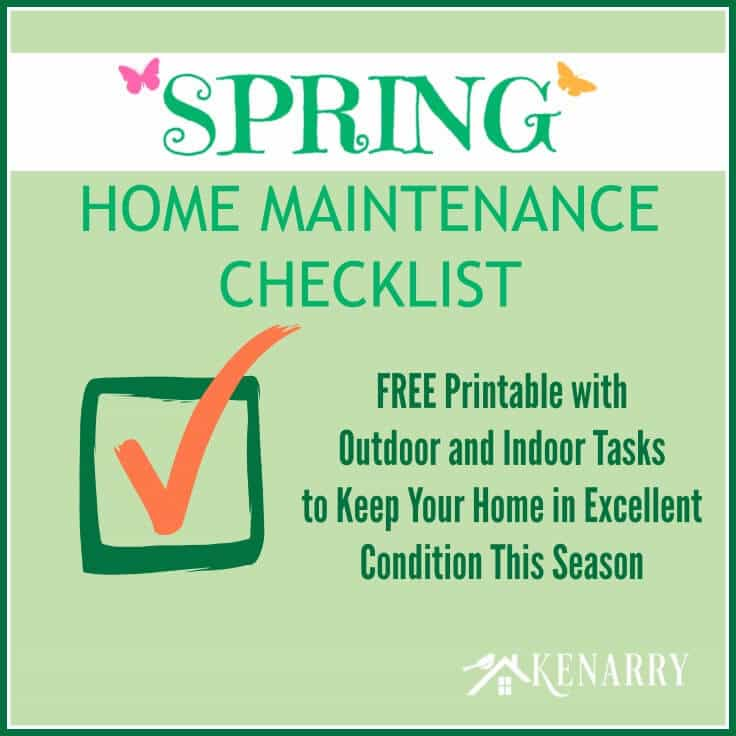 this free printable spring home maintenance checklist helps you keep your home in excellent condition