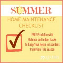 This free printable Summer Home Maintenance Checklist helps you keep your home in excellent condition, outside and inside, this season.