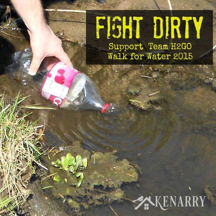 What if your only choice was to walk for miles to get water from a dirty pond or stream? FIGHT DIRTY! Support Team H2GO at Walk for Water 2015 for 20Liters.