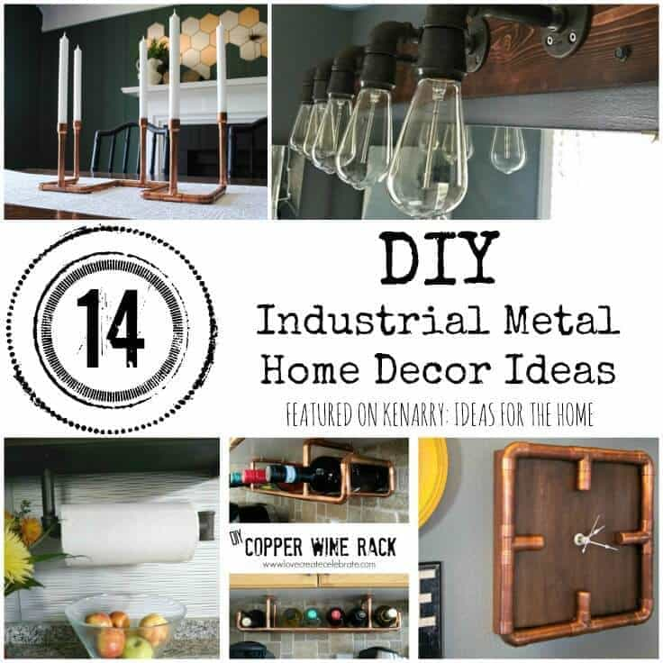 What Clever Metal Home Decor Ideas I Love The Look Of Iron And Copper