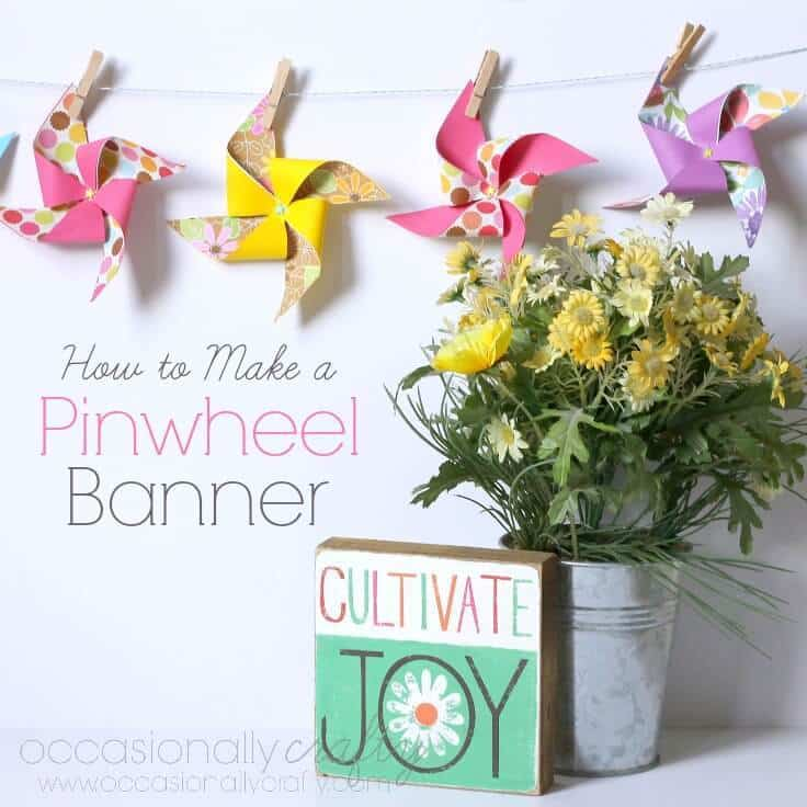 How to make a Pinwheel Banner