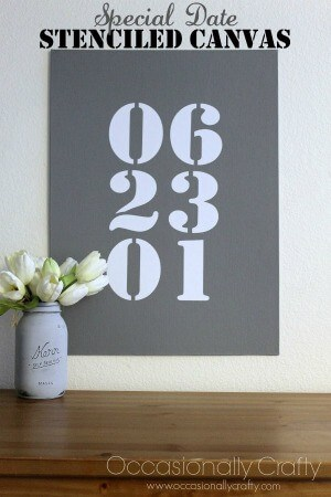 Special Date Stenciled Wall Canvas - Occasionally Crafty