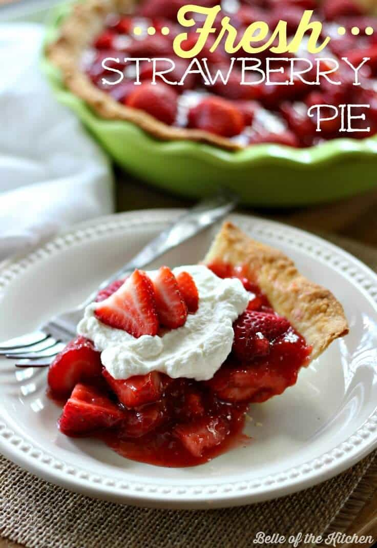 Fresh Strawberry Pie - Belle of the Kitchen featured on Ideas for the Home by Kenarry®