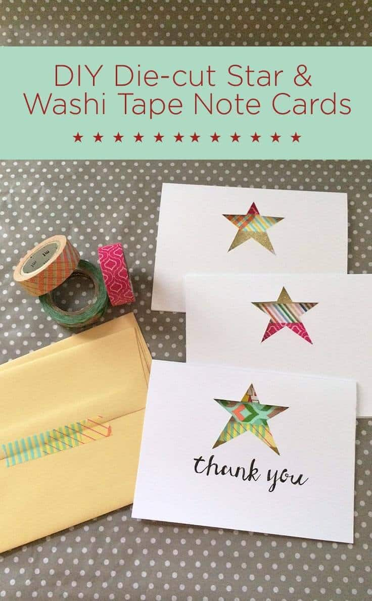 Die-cut Star and Washi Tape Note Cards - DIY Craft Idea for Thank You cards and other notes