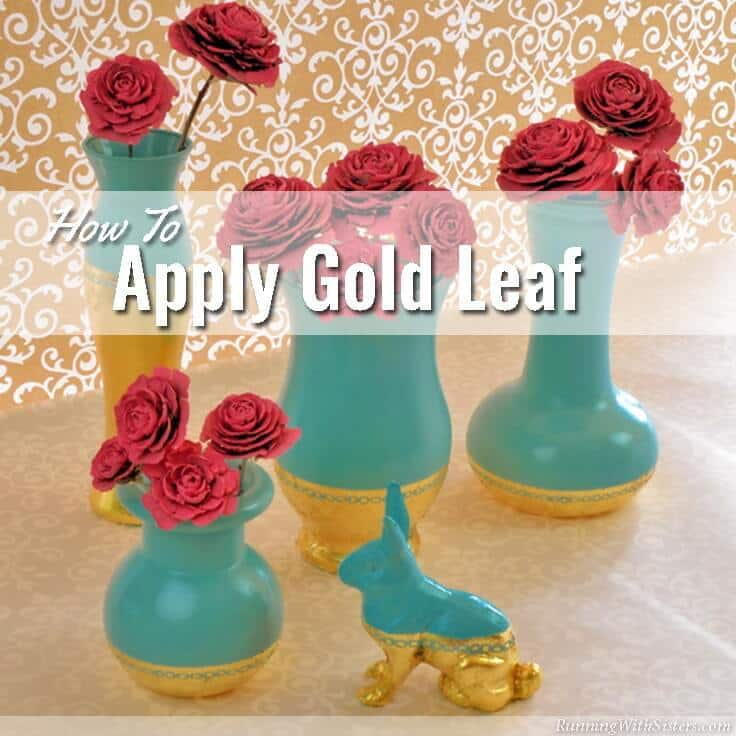 Tiffany Blue Gilded Vases How To Apply Gold Leaf