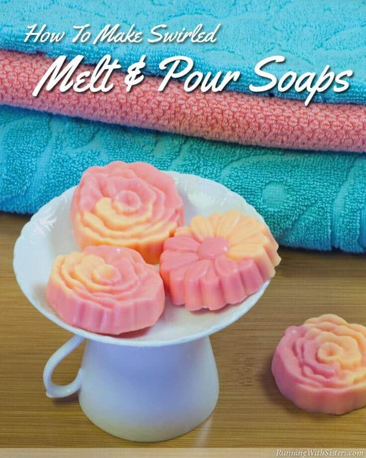 Swirled Melt and Pour Soaps