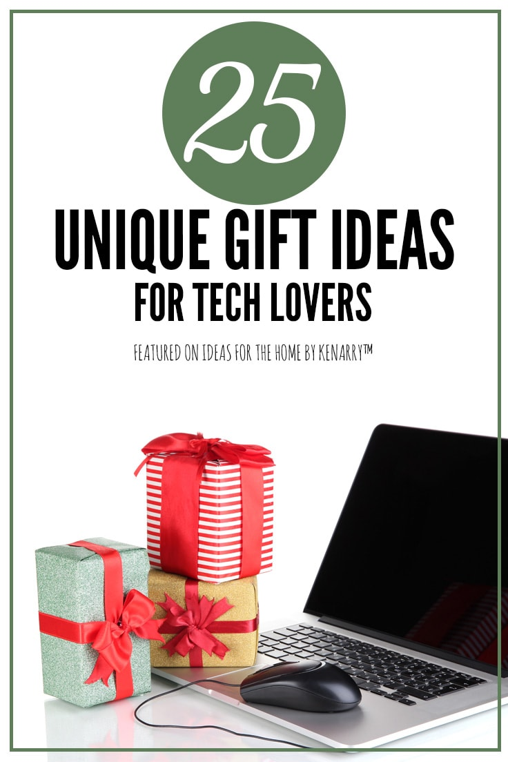 25 unique gift ideas for tech lovers