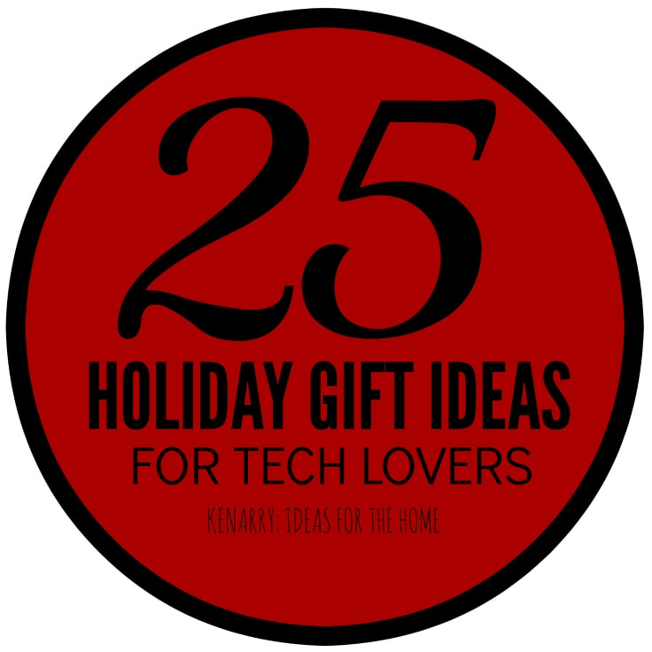 25 Holiday Gift Ideas for Tech Lovers