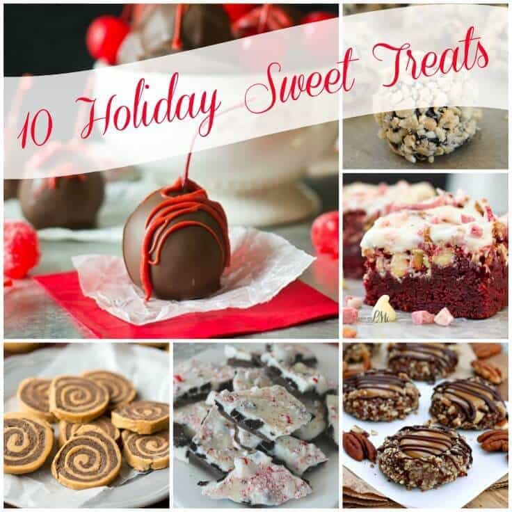 10 Holiday Sweet Treats