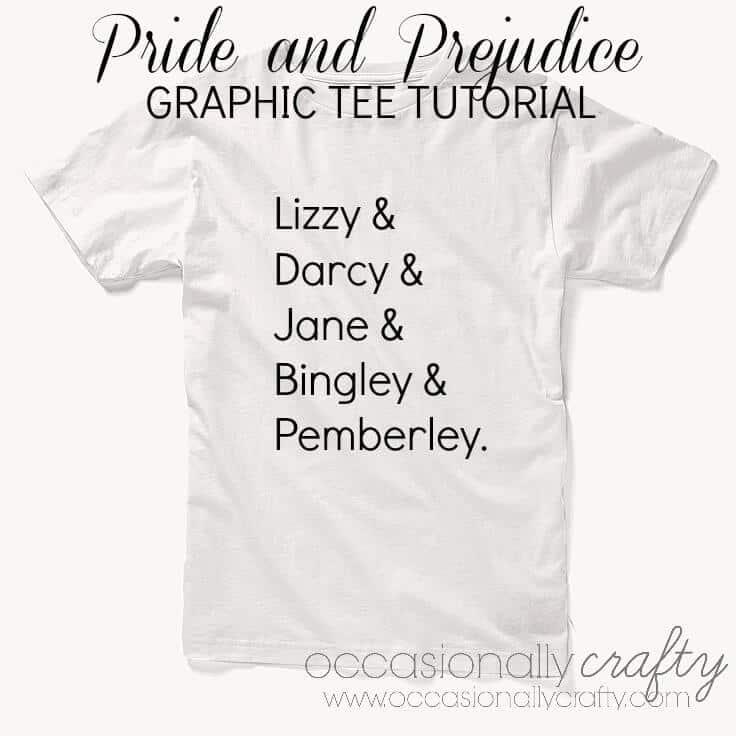 Pride and Prejudice Graphic Tee Tutorial