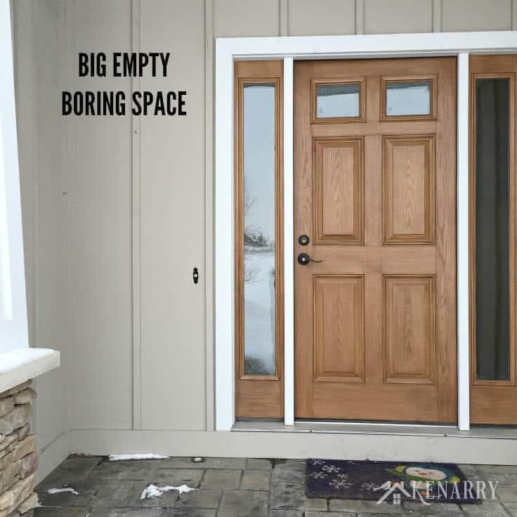 Outdoor Decor - Big Empty Boring Space by Front Door