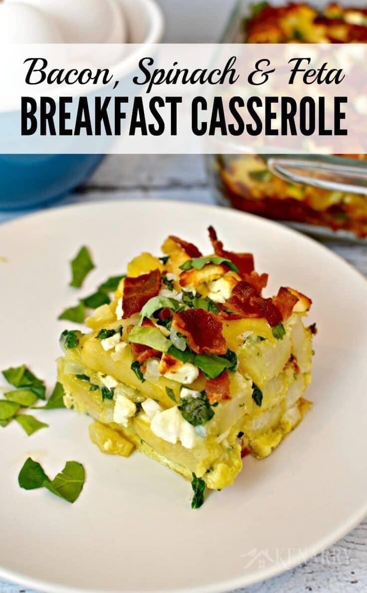 Bacon, spinach and feta breakfast casserole recipe