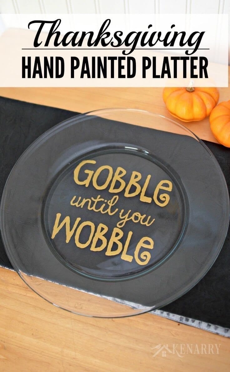 Love this easy DIY Thanksgiving gift idea! Make a Hand painted Thanksgiving Platter that says