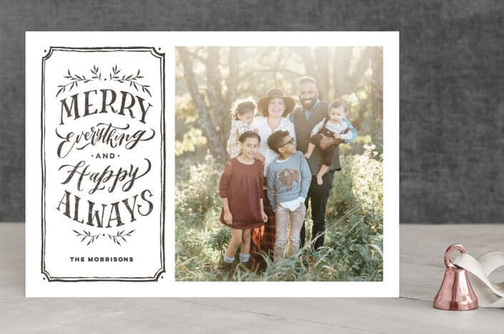 """Merry Everything + Happy Always"" Holiday Photo Card by Annie Mertlich of Wildfield Paper Co. - Minted"