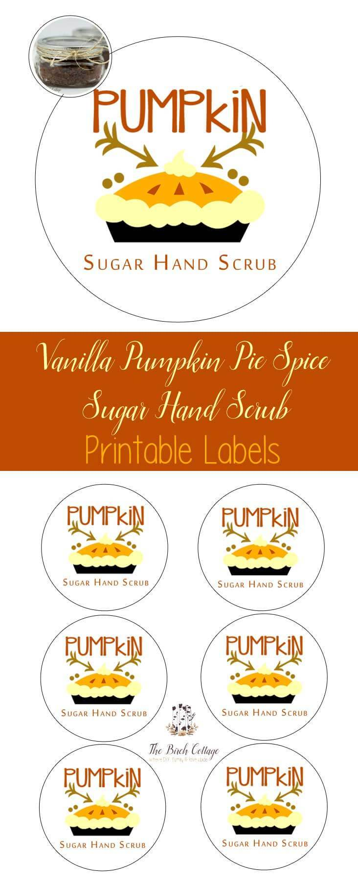 Printable Labels for Vanilla Pumpkin Pie Spice Sugar Scrub by The Birch Cottage