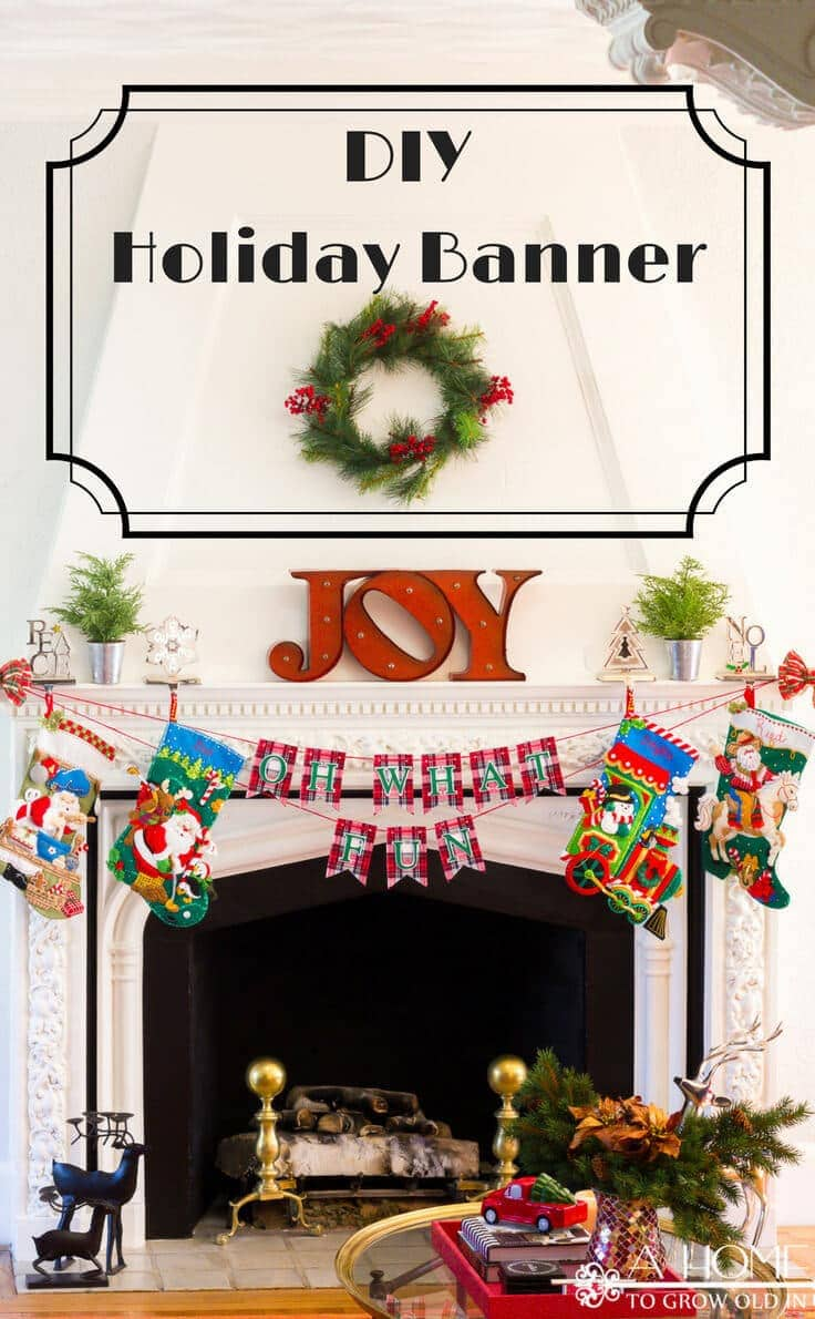 banner for the holidays an easy diy for your fireplace mantel