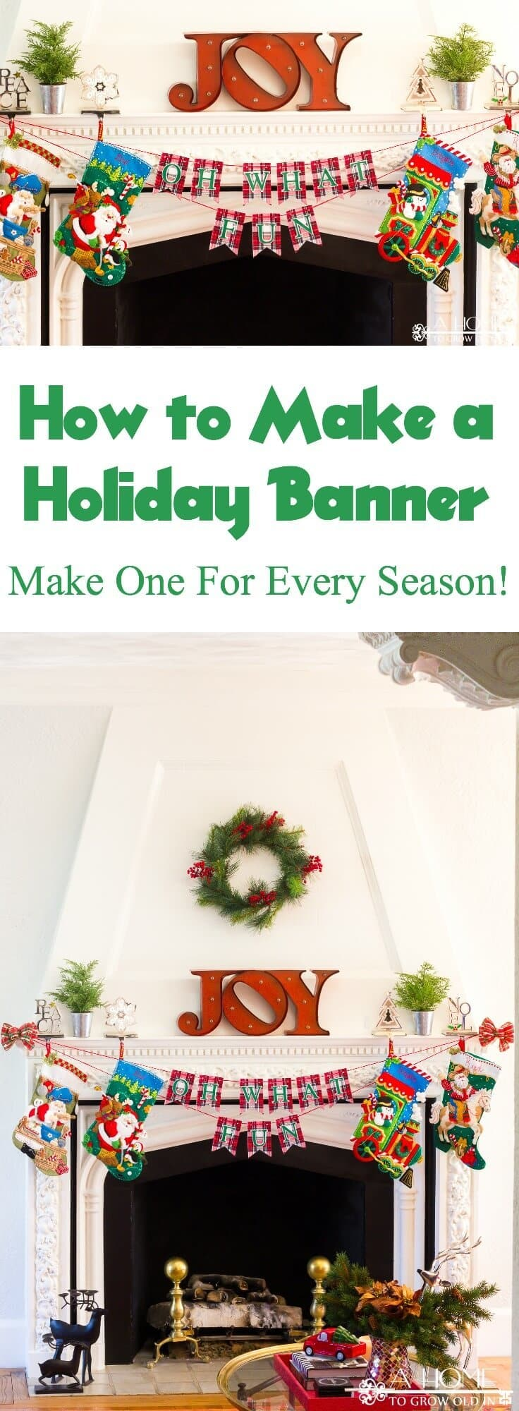 This holiday banner or bunting is an easy DIY that makes your fireplace mantel look so festive! It can be customized to your decor or the current holiday! You'll definitely want to pin this one for later!