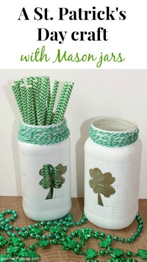A St. Patrick's Day craft with Mason jars