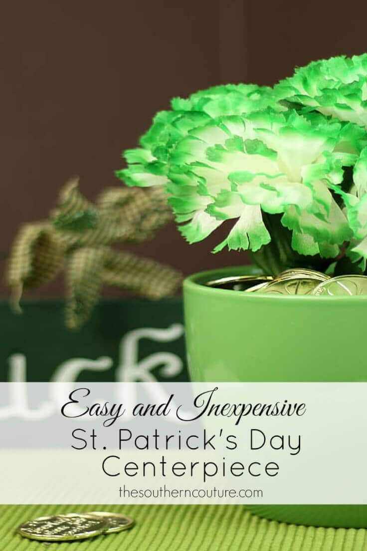 Easy and Inexpensive St. Patrick's Day Centerpiece – The Southern Couture - St. Patrick's Day Home Decor Ideas featured on Kenarry.com