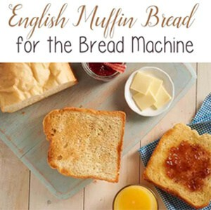 English Muffin Bread Recipe for the Bread Machine by The Birch Cottage