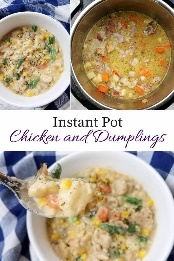 Instant Pot Chicken and Dumplings recipe for a quick and easy dinner