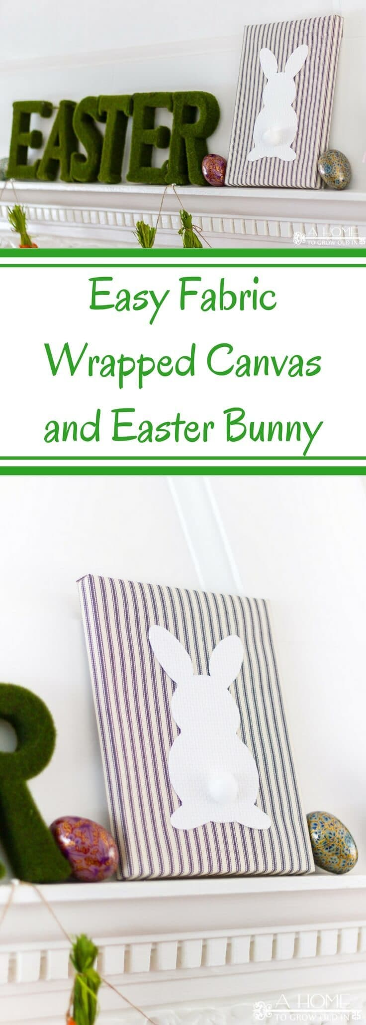 This fabric wrapped canvas with a bunny is perfect for your spring or Easter decorating! It's such a cute and easy DIY!