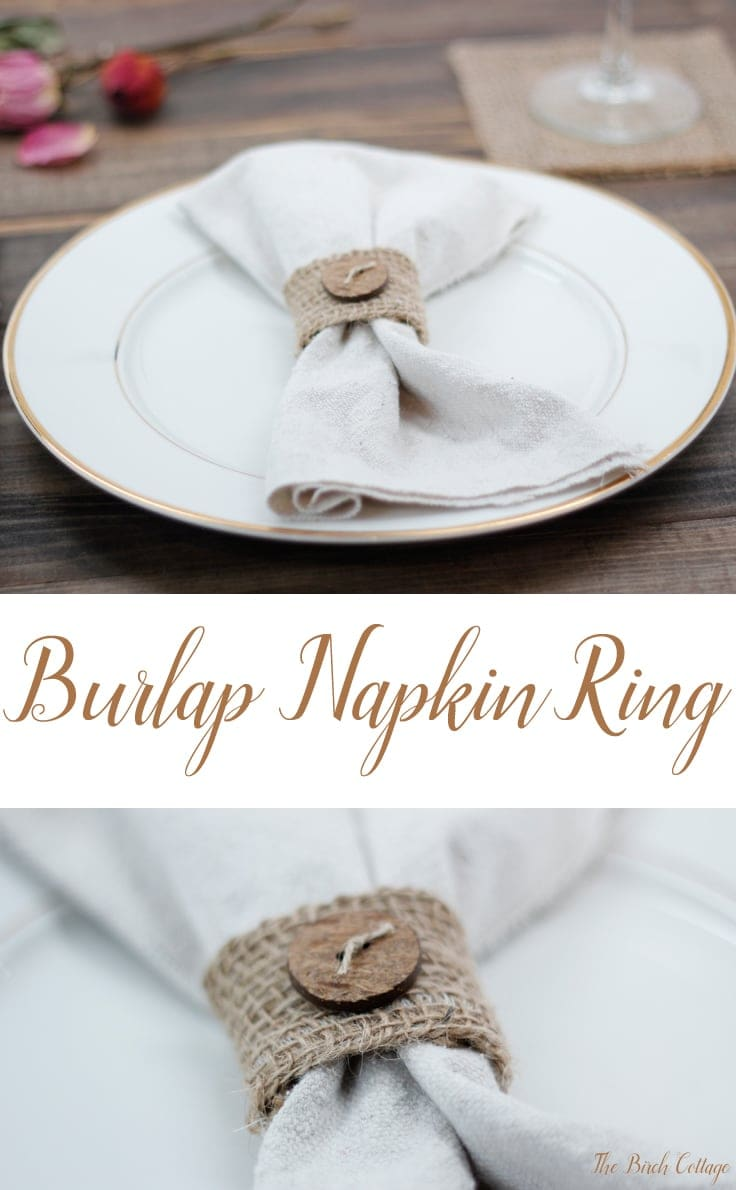 Make these easy to sew burlap napkin rings out of burlap ribbon. Follow this easy tutorial from The Birch Cottage to add a little bit of rustic charm to your tablescape!