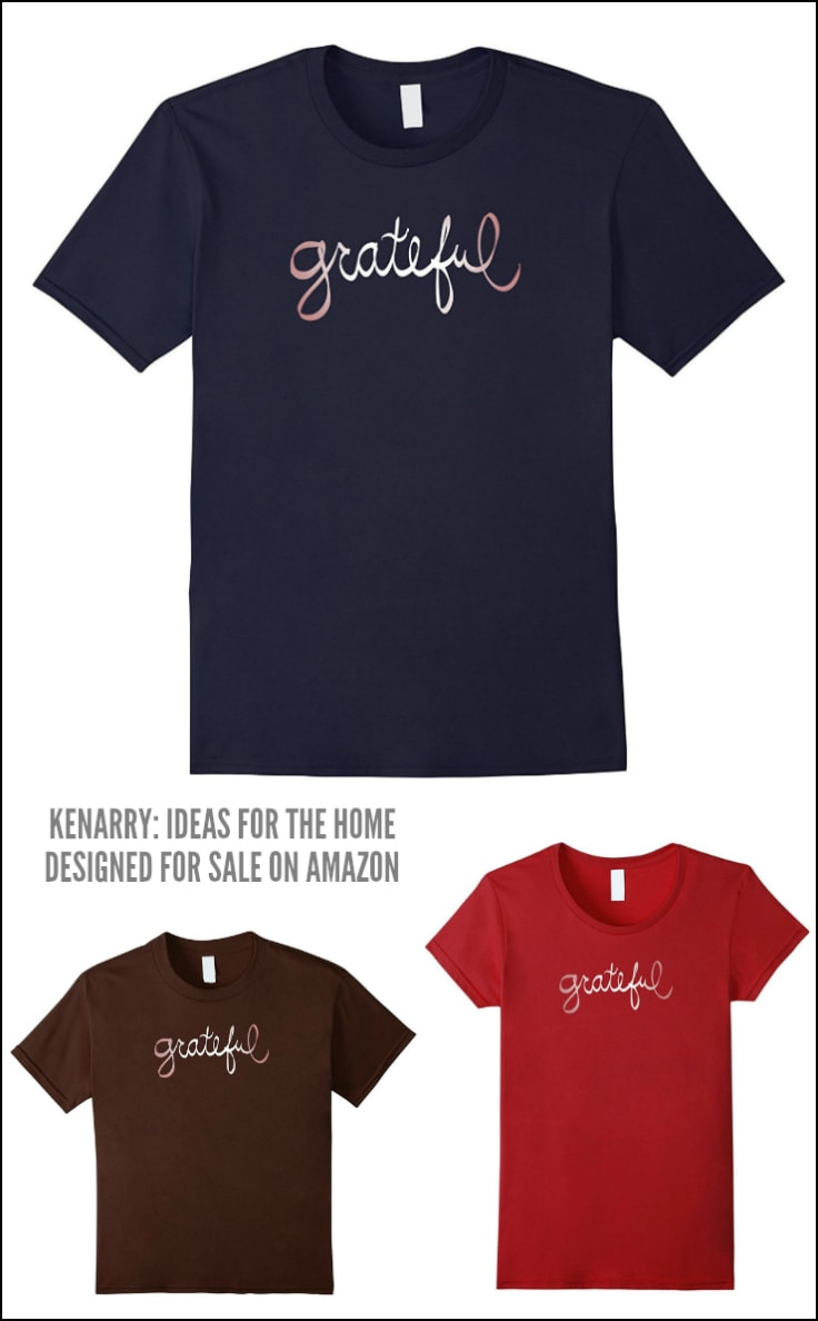 This Grateful t-shirt is casual and stylish, perfect to wear this holiday season. These Thanksgiving shirts, designed by Kenarry.com, comes in men's, women's and kid's sizes for the whole family.