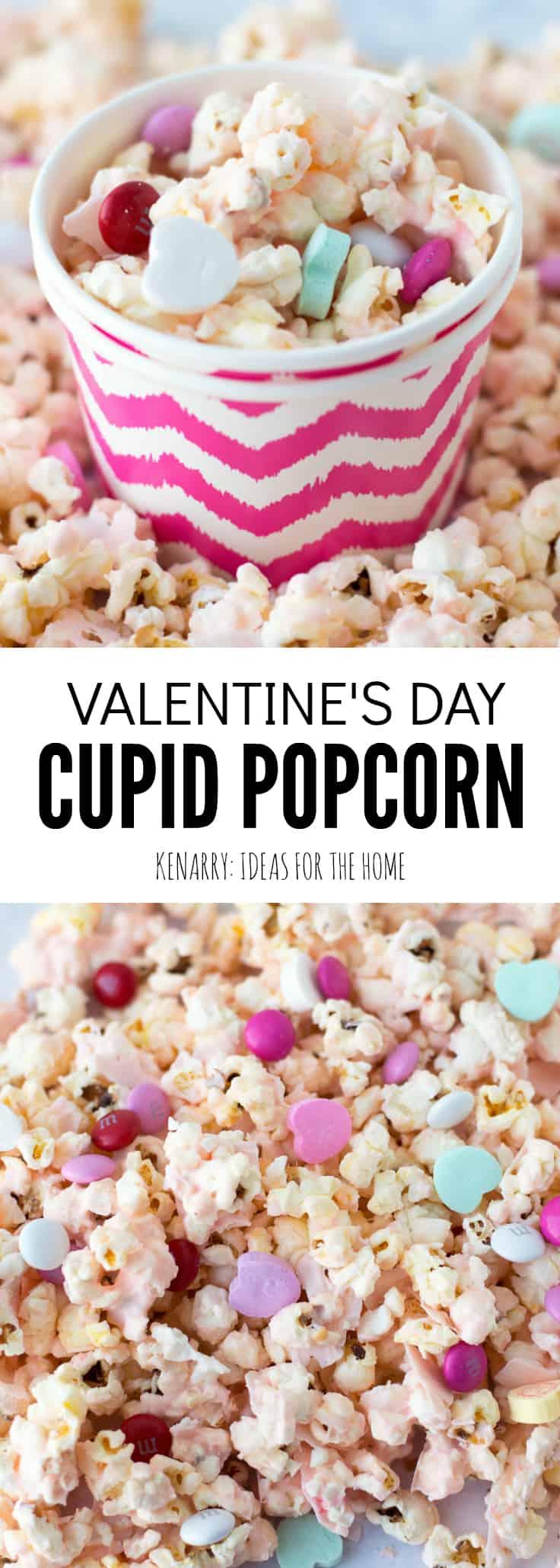 Cupid Popcorn Easy Valentine S Day Recipe And Treat Idea
