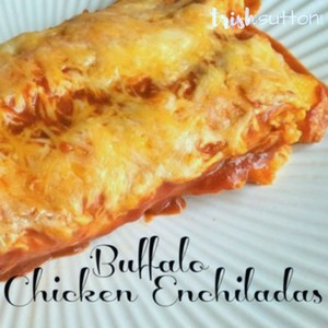 Buffalo Chicken Enchiladas; TrishSutton.com