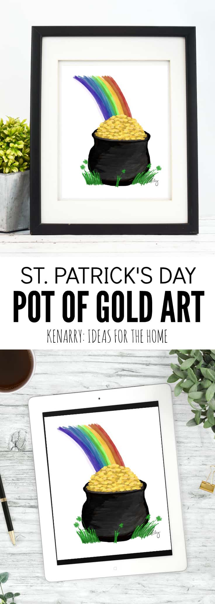 Looking for St. Patrick's Day home decor? This St. Patrick's Day Pot of Gold art is colorful and festive - plus it's budget friendly too. Buy it now as a digital printable from Kenarry: Ideas for the Home on Etsy.