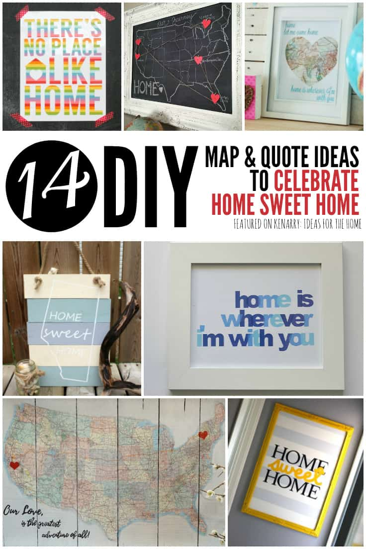 Create your own wall decor with these 14 easy DIY art ideas using maps, state shapes, quotes, printables and other ways to celebrate your home sweet home. #homesweethome #printables #freeprintables #diyhomedecor #maps