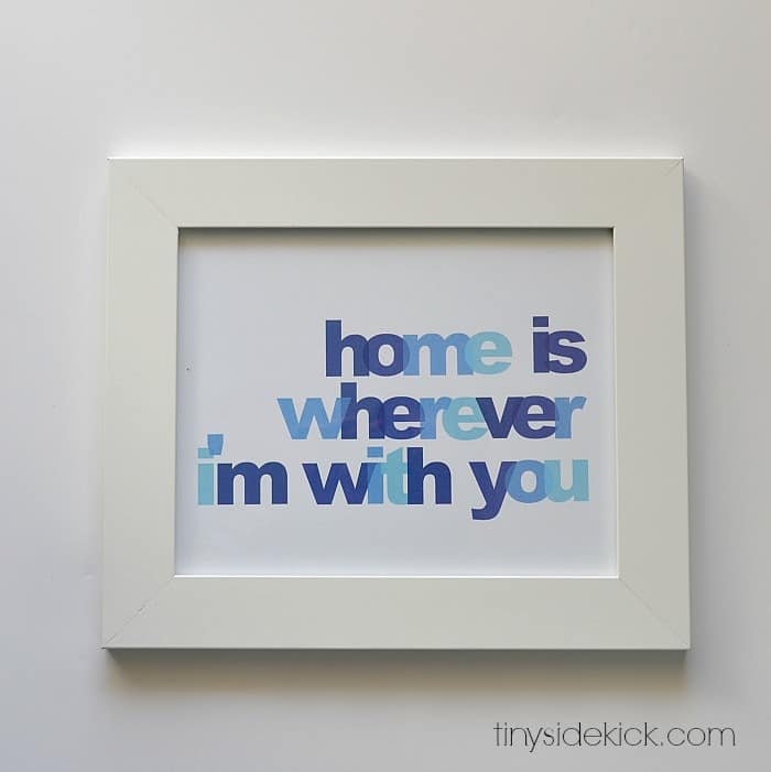 Free Printable Wall Art: Home Is Wherever I'm With You – Hey There, Home - Home Sweet Home Art: 14 Easy DIY Craft Ideas featured on Kenarry.com