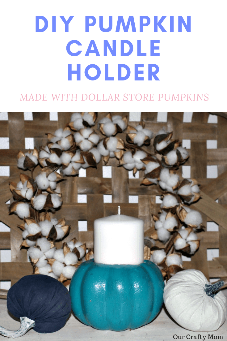 DIY Pumpkin Candle Holder Made With Dollar Store Pumpkins Our Crafty Mom #falldecor #falldiy #fallcrafts #crafts #diy pumpkins #fallhomedecor