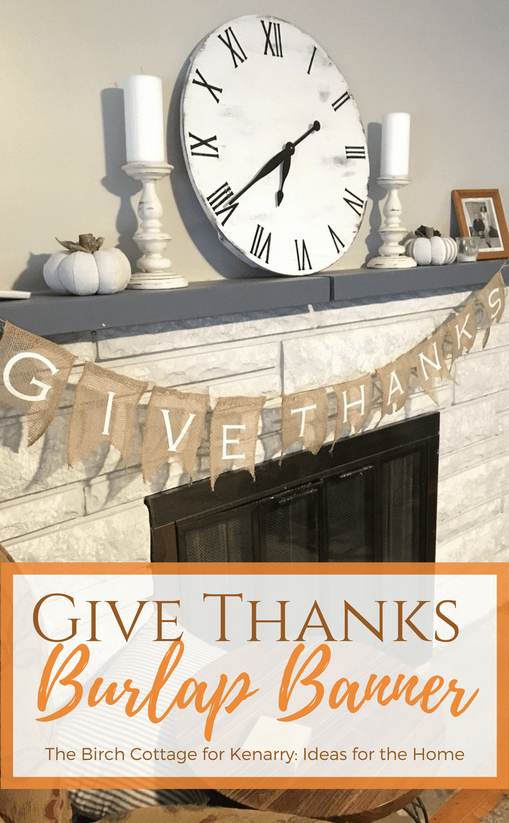 This DIY Give Thanks Burlap Banner Is Easy To Make And Adds A Touch Of Rustic