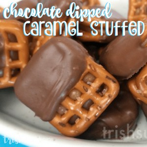 Chocolate Dipped Caramel Stuffed Pretzels; TrishSutton.com