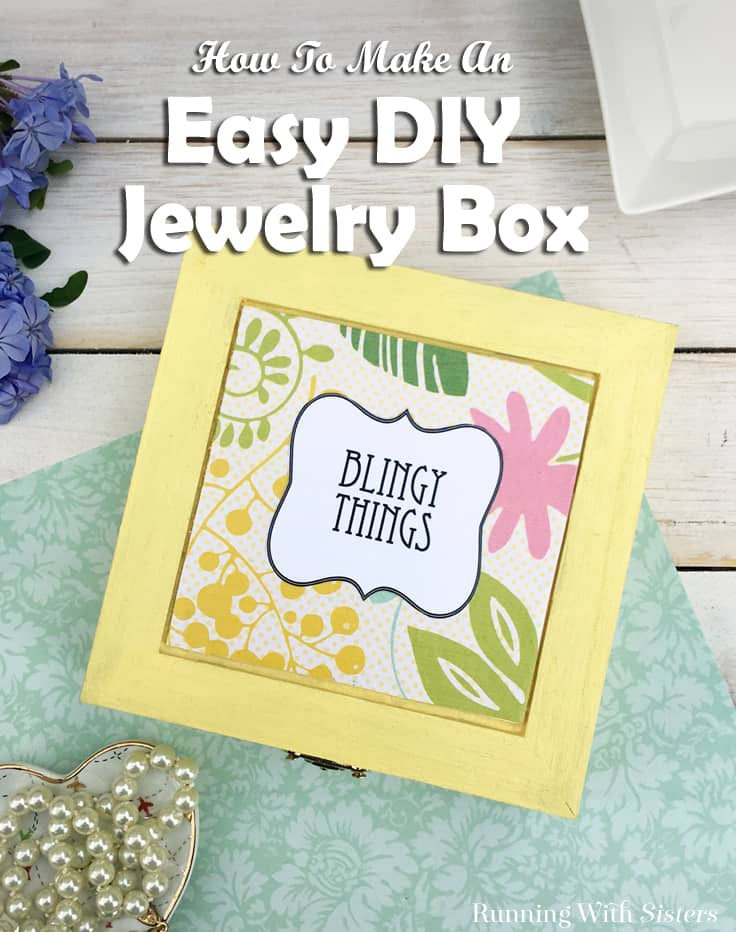 Make an Easy Jewelry Box with a cute label. We'll show you how to make a DIY decoupage wooden jewelry box with scrapbook paper and a cute downloadable